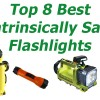 Top 8 Best Intrinsically Safe Flashlights