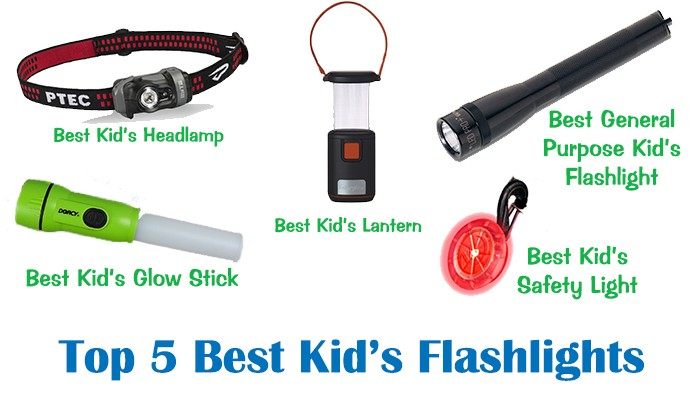 Top 5 Best Flashlights For Kids